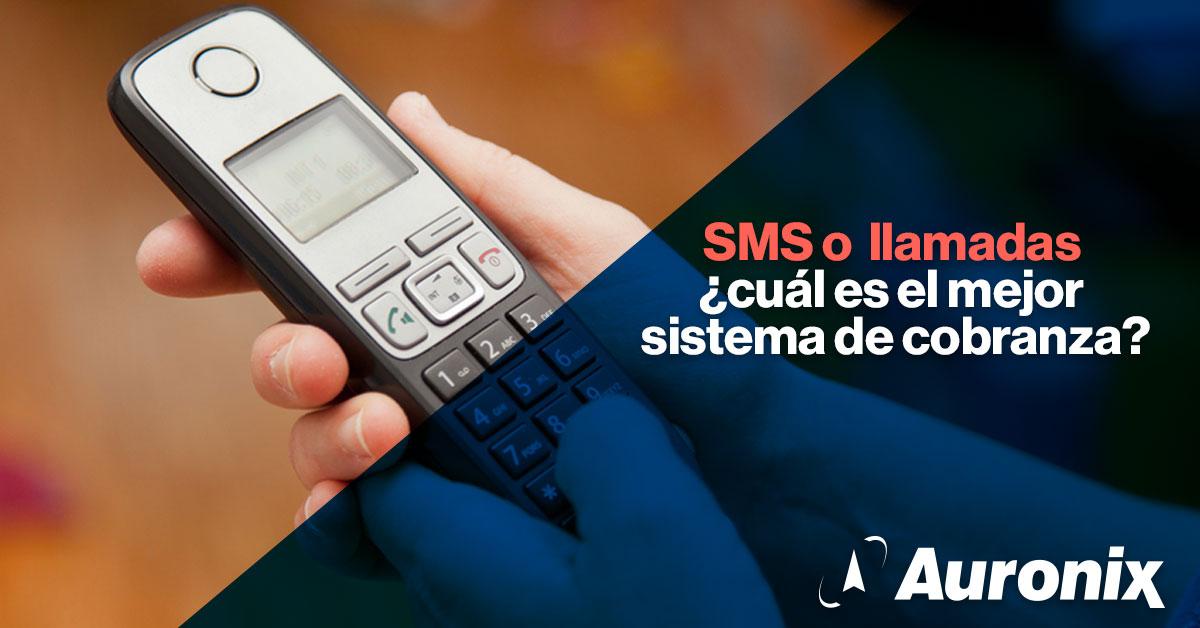 SMS o llamadas ¿qué funciona mejor en cobranza?