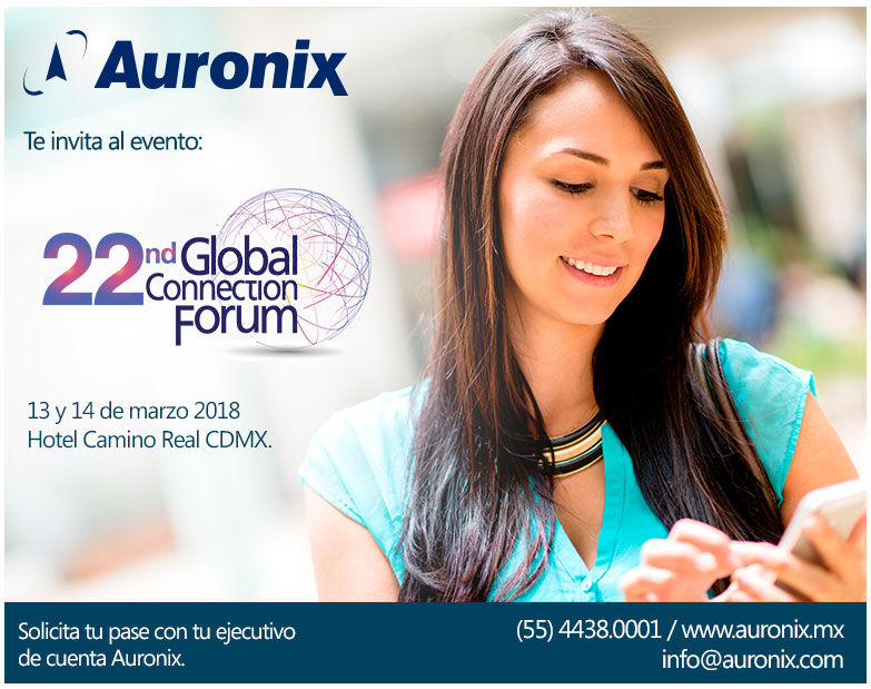 Auronix te invita al Global Connection Forum