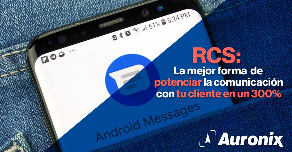 RCS-La-mejor-forma-de-potenciar-la-comunicacion-con-tu-cliente-en-un-300